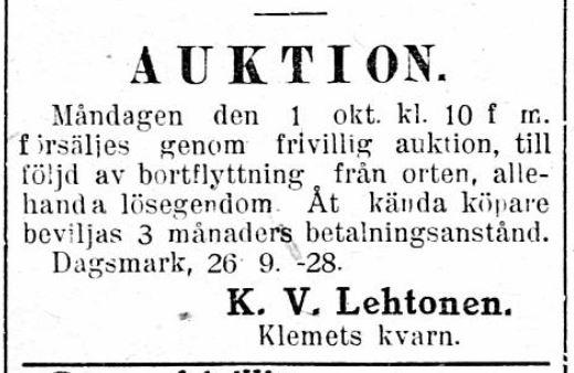 K. V. Lehtonen bodde fram till 1928 på Klemets kvarn, men han ägde den inte.