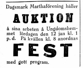 9.1.1929 annonserade Marthaföreningen om både auktion och fest på ungdomshemmet.