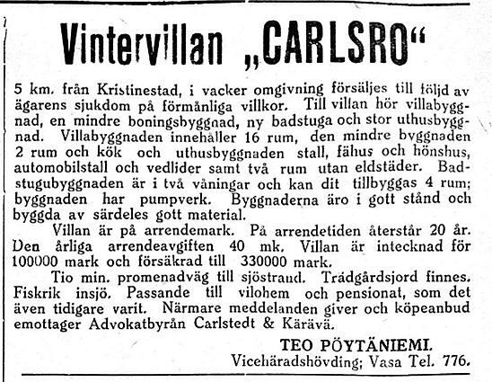 16 februari 1929 skulle den vackra villan Carlsro i Kristinestad säljas på förmånliga villkor.