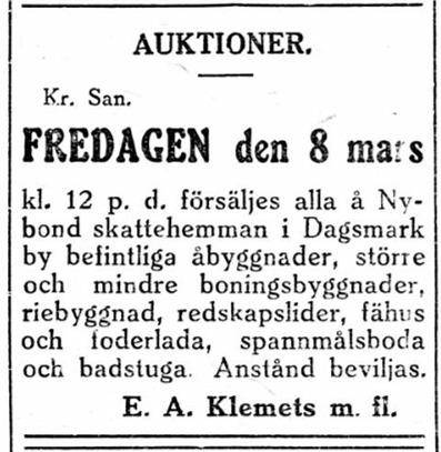 Erik Anders Klemets, Axel Forslin och kapten Nelson som hade köpt Nybonds hemman på Åbackan av Henrik Norrgård för någon vecka sedan, bjöd genast ut byggnaderna för bortflyttning. Vem som köpte byggnaderna och vart de flyttades är fortfarande oklart.