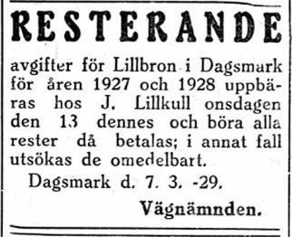 """Delägarna i den gamla Lillbron skulle betala avgifter för underhållet åt """"Pelas"""" Johan Lillkull."""
