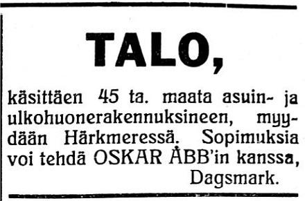 14 maj 1929 bjuder Oskar Åbb ut sitt hemman i Härkmeri i Kristiinan Sanomat.