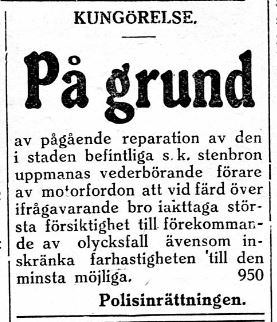 29.5.1929 annonserade polisen att stenbron över Stadsfjärden i Kristinestad repareras.