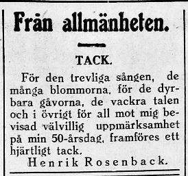 Läraren Henrik Rosenback i Lappfjärd Östra folkskola hade fyllt år och tackade efteråt. Både Henrik och hans hustru var födda i Dagsmark.