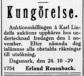 """På 1920-talet så skulle auktionsinropen betalas en viss dag, vanligtvis någon månad efter själva auktionen. Ofta var det """"Lena-Erland"""" Rosenback på Brobackan som betalningarna skulle göras till."""