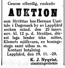 I november 1929 så är Herman Uusitalo ägare till Klemets kvarn och den säljs då på exekutiv auktion av utmätningsbiträdet.