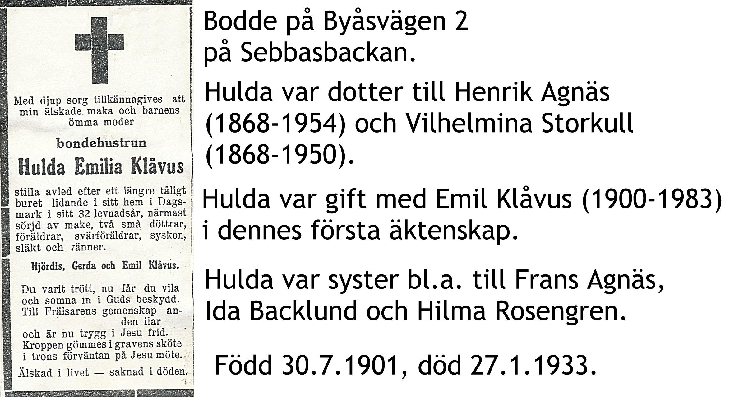 Klåvus Hulda, f. Agnäs